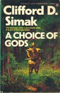 A Choice of Gods by Clifford D Simak