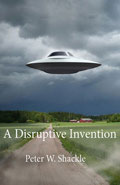 A Disruptive Invention by Peter W Shackle