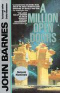 A Million Open DoorsJohn Barnes