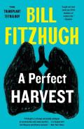 A Perfect Harvest by Bill Fitzhugh