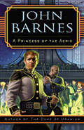 A Princess of the Aerie by John Barnes