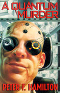 A Quantum Murder by Peter F Hamilton
