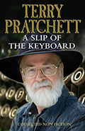 A Slip of the KeyboardTerry Pratchett