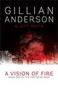 A Vision of Fire by Gillian Anderson