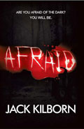 Afraid by Jack Kilborn