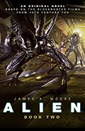Alien: Sea of Sorrows by James A Moore