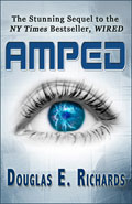 Amped by Douglas E Richards