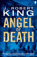 Angel of Death by J Robert King