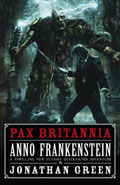Anno Frankenstein by Jonathan Green