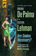 Are Snakes Necessary by Brian De Palma