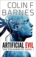 Artificial Evil by Colin Barnes