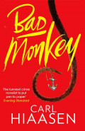 Bad MonkeyCarl Hiaasen