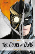 Batman: The Court of Owls by Greg Cox