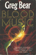 Blood MusicGreg Bear