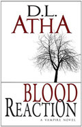 Blood Reaction by DL Atha