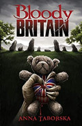 Bloody Britain by Anna Taborska