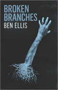 Broken Branches by Ben Ellis