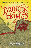 Broken HomesBen Aaronovitch
