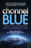 Channel BlueJay Martel