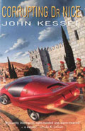 Corrupting Dr Nice by John Kessel