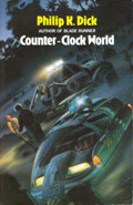 Counter Clock World by Philip K Dick