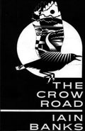 Crow Road by Iain M Banks