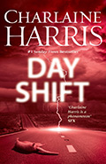 Day ShiftCharlaine Harris