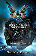 Elite - Docking is DifficultGideon Defoe