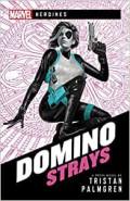 Domino: Strays by Tristan Palmgren