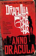 Dracula Cha Cha Cha by Kim Newman