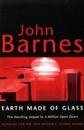 Earth Made of Glass by John Barnes