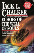 Echoes of the well of SoulsJack L Chalker