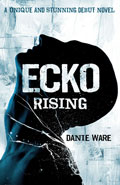 Ecko RisingDanie Ware