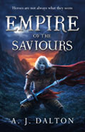 Empire of the SavioursAJ Dalton