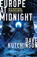 Europe at MidnightDave Hutchinson