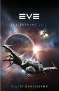 Eve, The Burning Life by Hjalti Danielsson