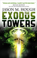 The Exodus Towers by Jason M Hough