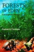 Forest of Eden by Elizabeth Counhan