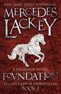 Foundation by Mercedes Lackey