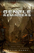 Gentle Reminders by Martin Perry