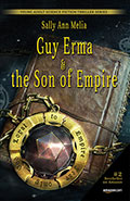 Guy Erma and the Son of EmpireSally Ann Melia