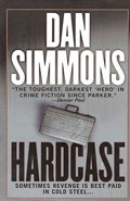 Hardcase by Dan Simmons