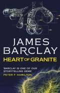 Hearts of Granite by James Barclay