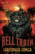 Hell TrainChristopher Fowler