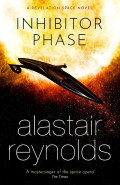 Inhibitor Phase by Alastair Reynolds