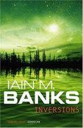 Inversions by Iain M Banks