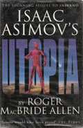 Isaac Asimov's Utopia by Roger MacBride Allen