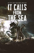 It calls from the sea by Alanna Robertson-Webb