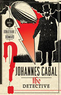Johannes Cabal the DetectiveJonathan L Howard
