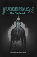 Judderman by D. A. Northwood